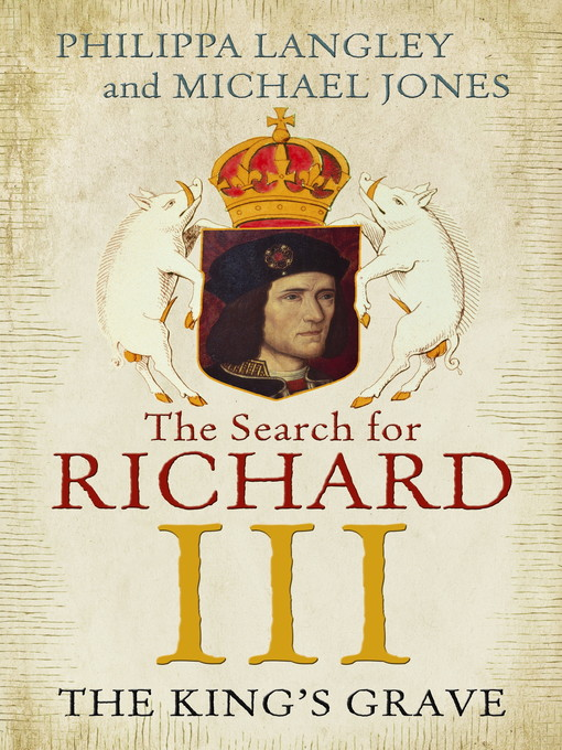 The King's Grave (eBook): The Search for Richard III