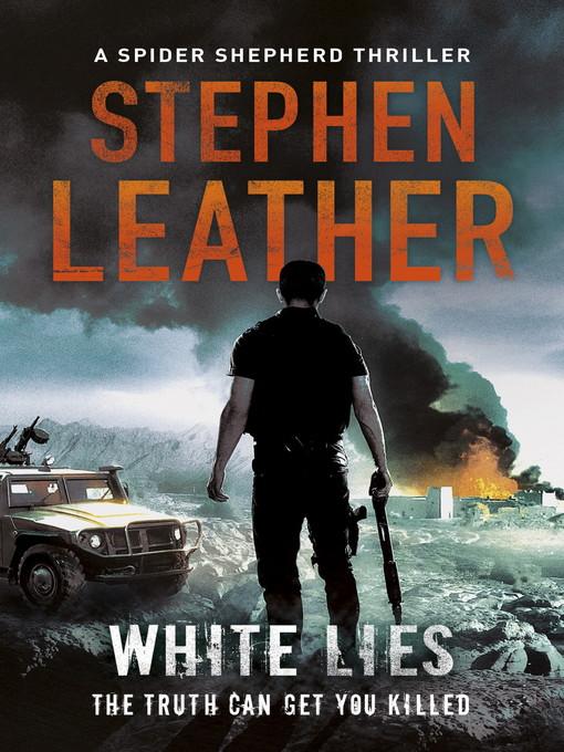 White Lies (eBook): The 11th Spider Shepherd Thriller