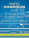 The Stainless Steel Rat Goes to Hell (eBook): Stainless Steel Rat Series, Book 10