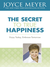 The Secret to True Happiness (eBook)