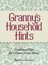 Granny's Household Hints (eBook): Traditional Tips for a Clean, Green Home