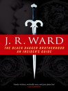 The Black Dagger Brotherhood (eBook): An Insider's Guide