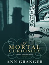 A Mortal Curiosity (eBook): Lizzie Martin Series, Book 2