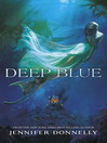 Deep Blue (eBook): Waterfire Saga Series, Book 1