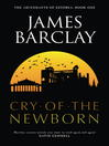 Cry of the Newborn (eBook): Ascendants of Estorea Series, Book 1