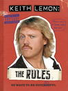 Keith Lemon: The Rules (eBook): 69 Ways to Be Successful