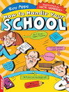 How To Handle: Your School (eBook)