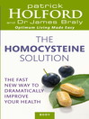 The Homocysteine Solution (eBook): The Fast New Way to Dramatically Improve Your Health