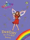 Destiny the Pop Star Fairy (eBook)