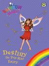 Destiny the Pop Star Fairy (eBook)
