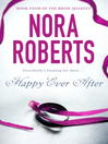 Happy Ever After (eBook): Bride Quartet, Book 4