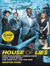 House of Lies (eBook): How Management Consultants Steal Your Watch and Then Tell You the Time