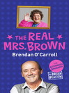 The Real Mrs. Brown (eBook): The Authorised Biography of Brendan O'Carroll
