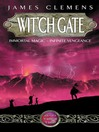 Wit'ch Gate (eBook): Banned and the Banished Series, Book 4