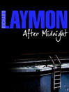 After Midnight (eBook): Richard Laymon Collections Series, Book 13