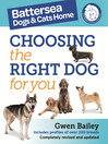 The Battersea Dogs and Cats Home (eBook): Choosing The Right Dog For You