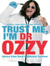 Trust Me, I'm Dr Ozzy (eBook)