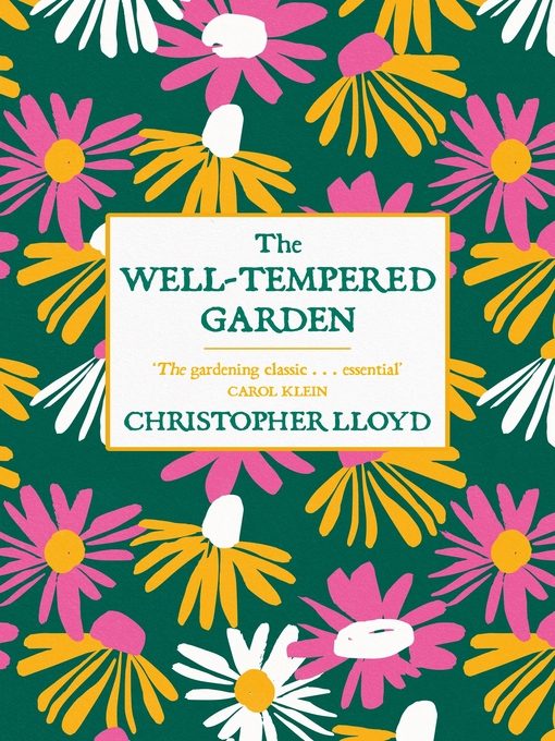 The Well-Tempered Garden (eBook): A New Edition Of The Gardening Classic
