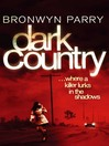 Dark Country (eBook): Dungirri Series, Book 2