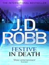Festive in Death (eBook): In Death Series, Book 49
