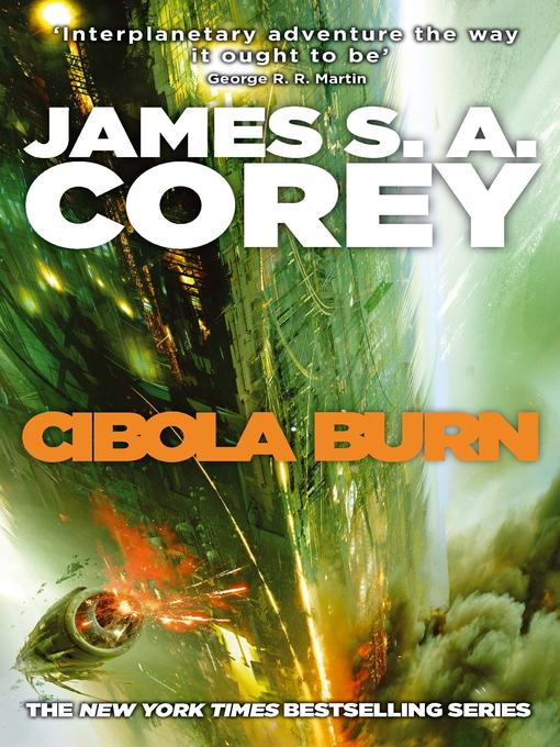 Cibola Burn (eBook): Book 4 of the Expanse