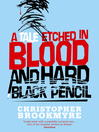 A Tale Etched in Blood and Hard Black Pencil (eBook)