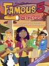 The Case of the Cactus, the Coot, and the Cowboy Boot (eBook): Famous Five Series, Book 21