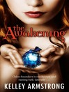 The Awakening (eBook): Darkest Powers Series, Book 2