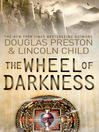 The Wheel of Darkness (eBook): Pendergast Series, Book 8