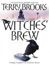 Witches' Brew (eBook): Magic Kingdom of Landover Series, Book 5