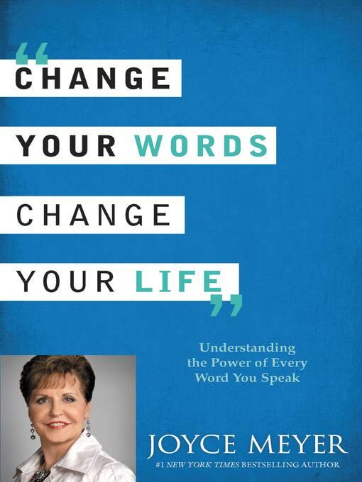 Cambia Tus Palabras, Cambia Tu Vida (eBook): Entender el Poder de Cada Palabra que Dices