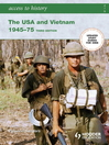 Access to History (eBook): The USA and Vietnam 1945-75