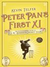 Peter Pan's First XI (eBook): The Extraordinary Story of J. M. Barrie's Cricket Team