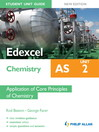 Edexcel AS Chemistry Student Unit Guide New Edition (eBook): Unit 2 Application of Core Principles of Chemistry