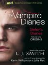 Origins (eBook): The Vampire Diaries: Stefan's Diaries Series, Book 1