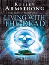 Living With the Dead (eBook): Women of the Otherworld Series, Book 9