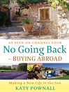 No Going Back - Buying Abroad (eBook): Making a New Life in the Sun