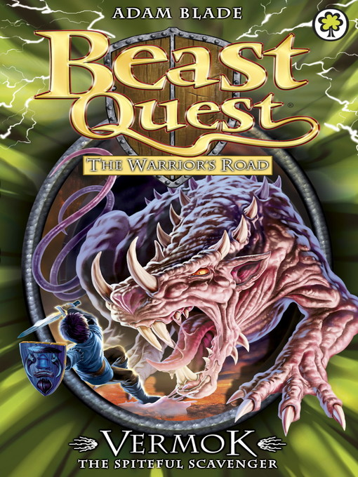 Vermok the Spiteful Scavenger (eBook): Beast Quest: The Warrior's Road Series, Book 5