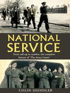 National Service (eBook): From the Call-up to Combat: The Complete History of 'The Army Game'