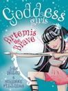 Artemis the Brave (eBook): Goddess Girls Series, Book 4