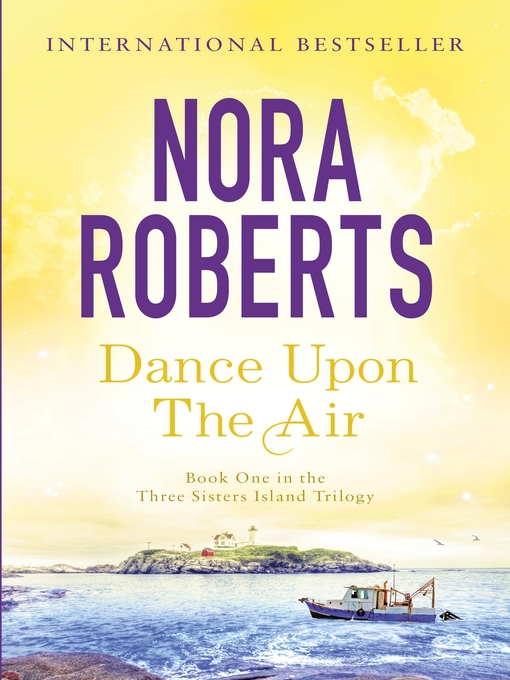 Dance Upon the Air (eBook): Three Sisters Island Trilogy, Book 1