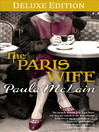 The Paris Wife Deluxe Edition (eBook)