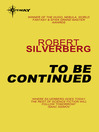 To be Continued (eBook): The Collected Stories Volume 1