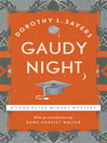 Gaudy Night (eBook): Lord Peter Wimsey Series, Book 12