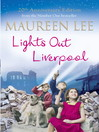 Lights Out Liverpool (eBook): Pearl Street Series, Book 1