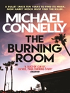 The Burning Room (eBook): Harry Bosch Series, Book 19