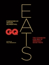 GQ Eats (eBook): The cookbook for men of seriously good taste
