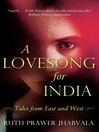 A Lovesong For India (eBook): Tales from East and West