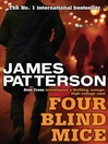 Four Blind Mice (eBook): Alex Cross Series, Book 8