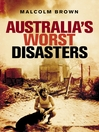 Australia's Worst Disasters (eBook)